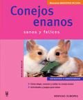 CONEJOS ENANOS: SANOS Y FELICES