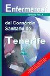 ENFERMEROS DEL CONSORCIO SANITARIO DE TENERIFE. TEMARIO VOLUMEN I.