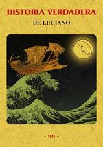 HISTORIA VERDADERA DE LUCIANO.