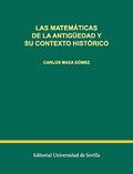 LAS MATEMÁTICAS DE LA ANTIGÜEDAD Y SU CONTEXTO HISTÓRICO.