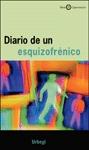 Diario de un esquizofrénico - 6ª edición