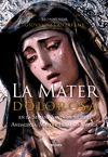 LA MATER DOLOROSA: EN LA SEMANA SANTA DE SICILIA, ANDALUCÍA, MALTA E HISPANOAMÉRICA