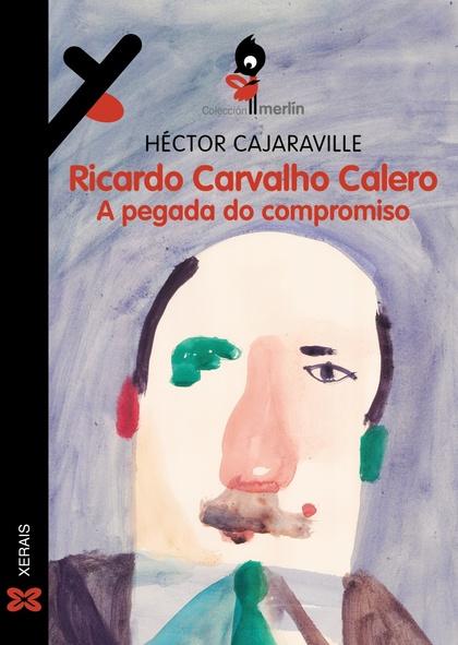RICARDO CARVALHO CALERO. A PEGADA DO COMPROMISO