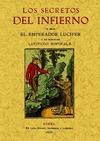 SECRETOS DEL INFIERNO : SACADOS DE UN MANUSCRITO DEL AÑO 1522