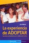 LA EXPERIENCIA DE ADOPTAR: SEGUNDAS OPORTUNIDADES PARA LOS NIÑOS Y LAS FAMILIAS