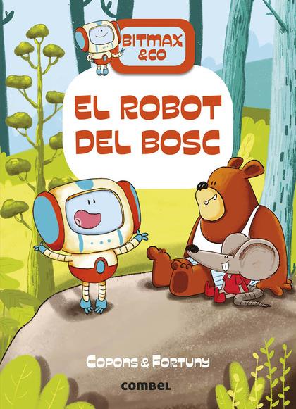 EL ROBOT DEL BOSC.