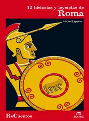 12 HISTORIAS Y LEYENDAS DE ROMA