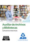 SUPUESTOS PRACTICOS AUXILIAR ARCHIVOS Y BIBLIOTECAS 2018.