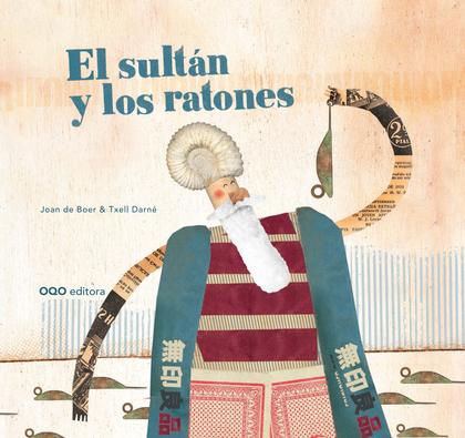 EL SULTÁN Y LOS RATONES.