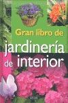 GRAN LIBRO DE JARDINERIA DE INTERIOR.