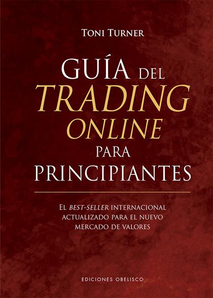 GUÍA DEL TRADING ONLINE PARA PRINCIPIANTES