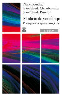 EL OFICIO DE SOCIÓLOGO. PRESUPUESTOS EPISTEMOLÓGICOS