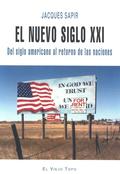 EL NUEVO SIGLO XXI : DEL SIGLO AMERICANO AL RETORNO DE LAS NACIONES