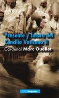 PRESENTE Y FUTURO DEL CONCILIO ECUMÉNICO VATICANO II : ENTREVISTA CON EL PADRE GEOFFROY DE LA T