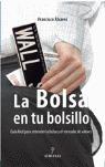 LA BOLSA EN TU BOLSILLO