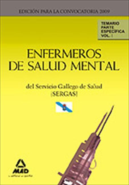 ENFERMEROS DE SALUD MENTAL DEL SERVICIO GALLEGO DE SALUD (SERGAS). TEMARIO PARTE