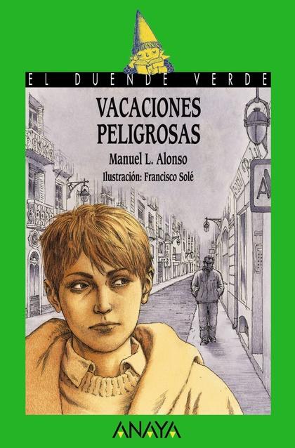 131. VACACIONES PELIGROSAS