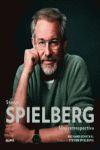 STEVEN SPIELBERG : UNA RETROSPECTIVA