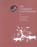 ARTE Y NATURALEZA EN LA PREHISTORIA. LA COLECCIÓN DE CALCOS DE ARTE RUPESTRE DEL.