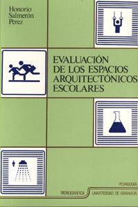 EVALUACION DE LOS ESPACIOS ARQUITECTONICOS ESCOLARES