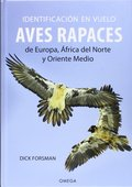 IDENTIFICACION EN VUELO DE AVES RAPACES EUROPA, ÁFRICA DEL NORTE Y ORIENTE MEDIO