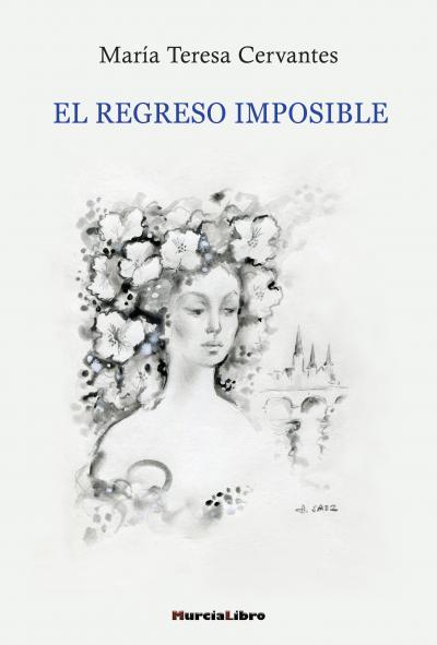 EL REGRESO IMPOSIBLE.