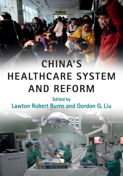 CHINA´S HEALTHCARE SYSTEM AND REFORM