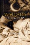 WALLADA, LA ÚLTIMA LUNA: WALLADA BINT AL MUSTAKFI DE CÓRDOBA