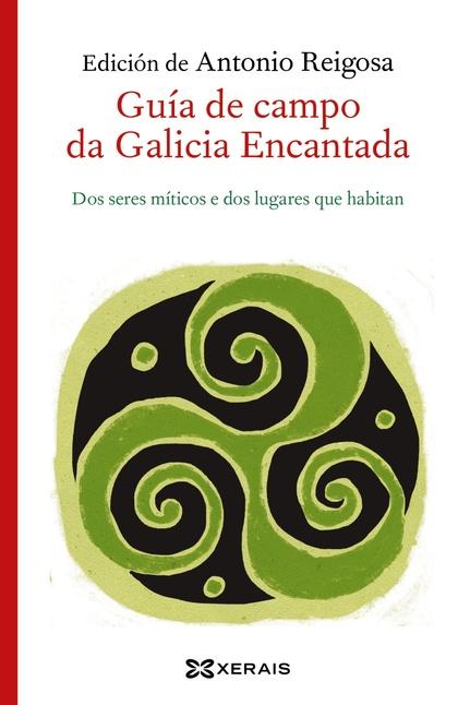 GUÍA DE CAMPO DA GALICIA ENCANTADA.
