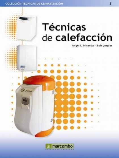 TÉCNICAS DE CALEFACCIÓN.