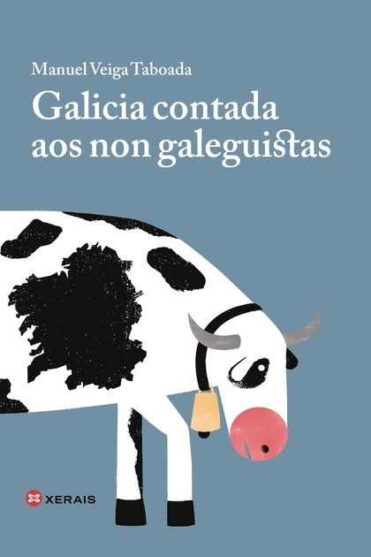 GALICIA CONTADA AOS NON GALEGUISTAS.