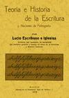 TEORÍA E HISTORIA DE LA ESCRITURA Y NOCIONES DE PALEOGRAFÍA.