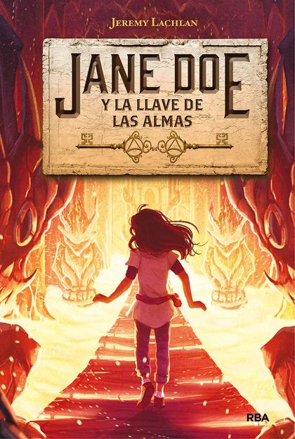 JANE DOE 2. JANE DOE Y LA LLAVE DE LAS ALMAS.