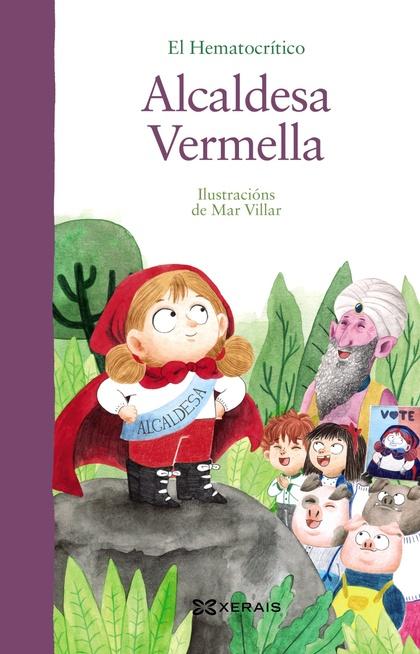 ALCALDESA VERMELLA.
