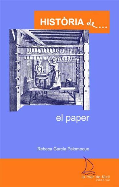 LA HISTÒRIA DEL PAPER
