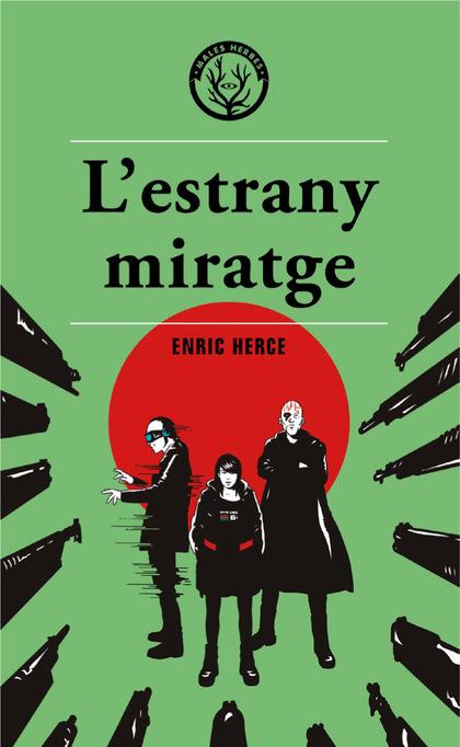 L'ESTRANY MIRATGE.
