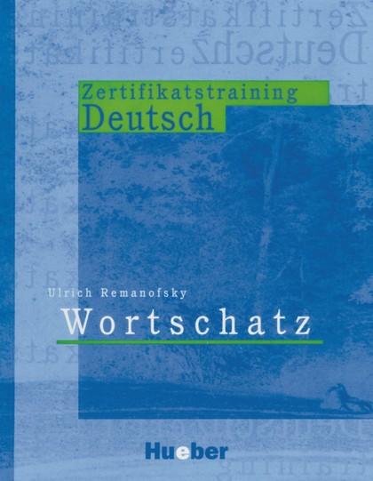 ZERTIFIKATSTRAINING DEUTSCH WORTSCHTZ (VOCAB.)