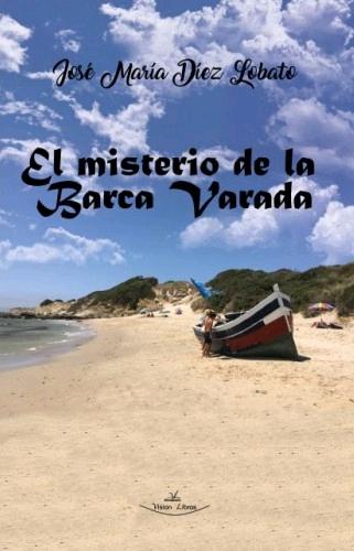 EL MISTERIO DE LA BARCA VARADA.