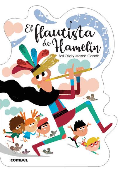 EL FLAUTISTA DE HAMELÍN.