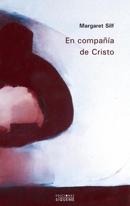 EN COMPAÑÍA DE CRISTO.
