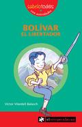 BOLIVAR EL LIBERTADOR.
