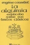 ALQUIMIA EXPLICADA SOBRE SUS TEXTOS CLÁSICOS, LA