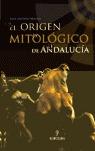 EL ORIGEN MITOLÓGICO DE ANDALUCÍA