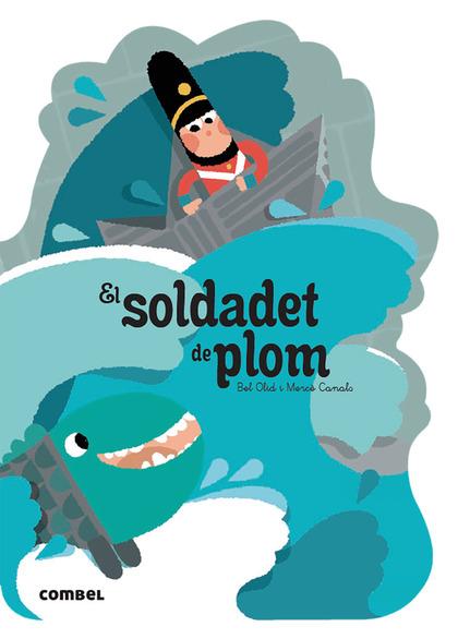 EL SOLDADET DE PLOM.