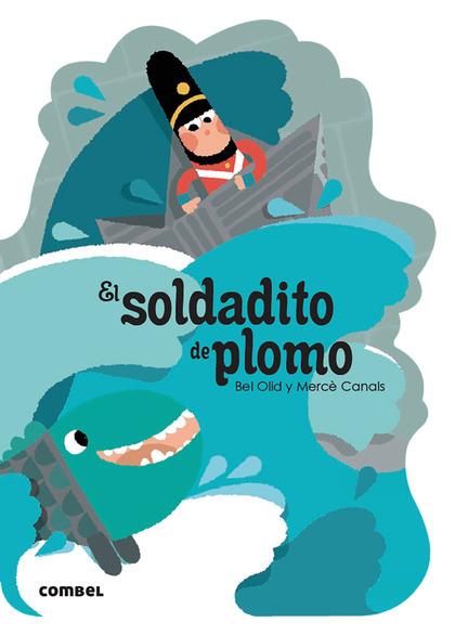 EL SOLDADITO DE PLOMO.