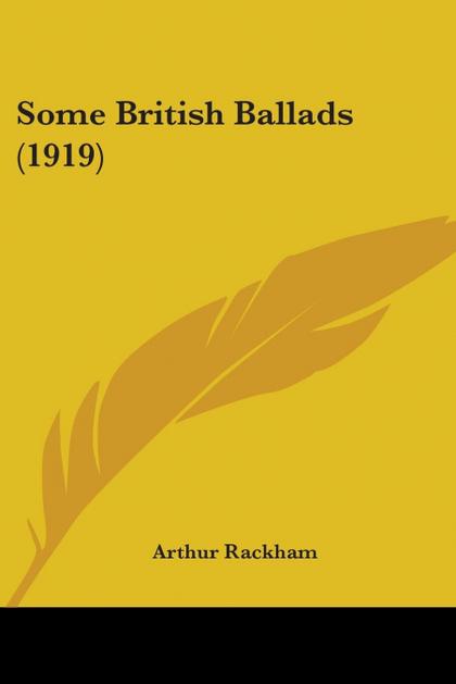 SOME BRITISH BALLADS (1919)