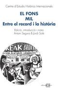 EL FONS MIL : ENTRE EL RECORD I LA HISTÒRIA