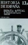 HISTORIA DE ESPAÑA T 13,2 ESPAÑA ACTUAL REGIMEN FRANCO 1939-75