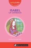 ISABEL LA CATÓLICA.