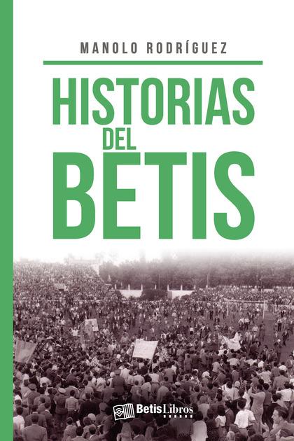 HISTORIAS DEL BETIS.